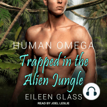 Human Omega: Trapped in the Alien Jungle: Trapped in the Alien Jungle