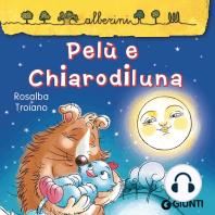 Pelù e Chiarodiluna