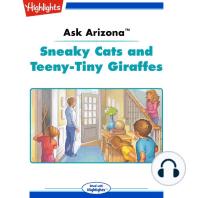 Sneaky Cats and Teeny-Tiny Giraffes