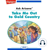 Take Me Out to Gold Country