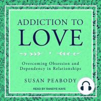 Addiction to Love