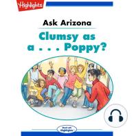 Clumsy as a... Poppy