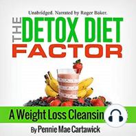 The Detox Diet Factor