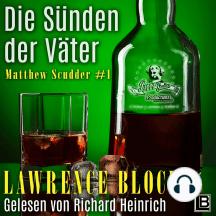 Die Sünden der Väter - Matthew Scudder Buch 1: THE SINS OF THE FATHERS - Matthew Scudder Book 1