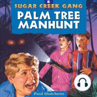 Palm Tree Manhunt