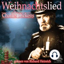 Weihnachtslied - Eine Weihnachtsgeschichte: Eine Gespenstergeschichte