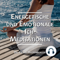 Energetische und Emotionale Ich-Meditationen