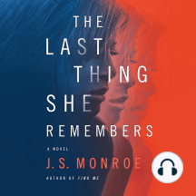 The Last Thing She Remembers: A Novel