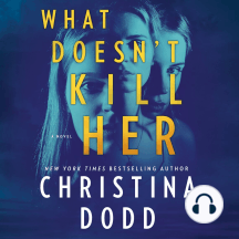 What Doesn't Kill Her: Cape Charade Series, Book 2