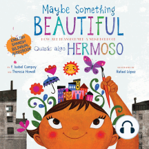 Maybe Something Beautiful: How Art Transformed a Neighborhood: English Spanish Bilingual Audiobook