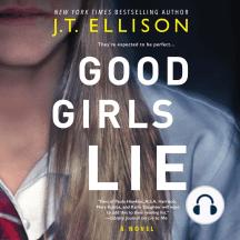 Good Girls Lie: A Novel