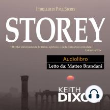 """Storey: """"Thriller Estremamente Brillante, Spiritoso E Dalla Trama Ben Articolata."""" Colin Garrow"""