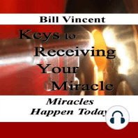 Keys to Receiving Your Miracle