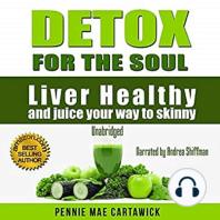 Detox for the Soul