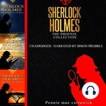 Sherlock Holmes: The Phoenix Collection: Three Sherlock Holmes Mysteries