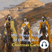 We Three Kings of Orient Are Christmas Carol