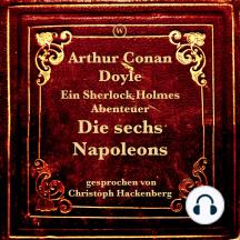 Die sechs Napoleons (9783990850718): Ein Sherlock Holmes Abenteuer