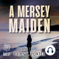 A Mersey Maiden