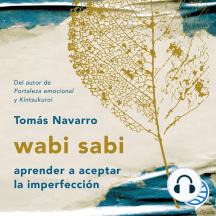 wabi sabi: aprender a aceptar la imperfección
