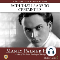 Faith that Leads to Certainties