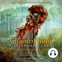 Chain of Gold: The Last Hours Book One