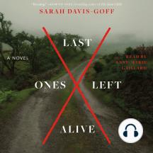 Last Ones Left Alive: A Novel