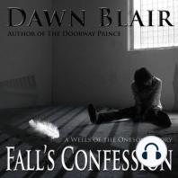 Fall's Confession