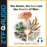 The Sower, The Seed and The Hearts of Men