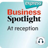 Business Spotlight express – Beziehungen – An der Rezeption