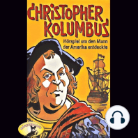 Abenteurer unserer Zeit, Christopher Kolumbus