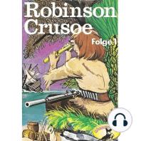 Robinson Crusoe - Daniel Defoe, Folge 1