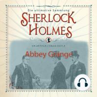 Sherlock Holmes, Abbey Grange