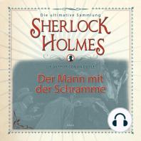 Sherlock Holmes, Der Mann mit der Schramme