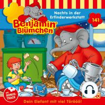 Benjamin Blümchen - Folge 141: Nachts in der Erfinderwerkstatt