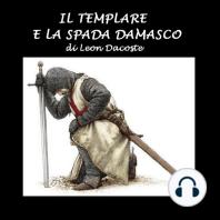 Il templare e la spada damasco