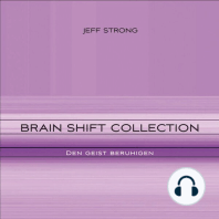 Brain Shift Collection - den Geist beruhigen