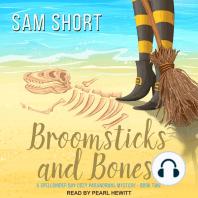 Broomsticks and Bones