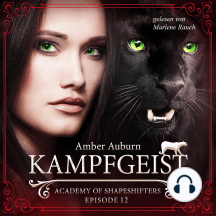 Kampfgeist, Episode 12 - Fantasy-Serie: Academy of Shapeshifters