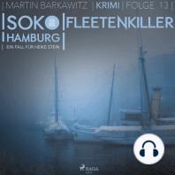 Fleetenkiller - SoKo Hamburg - Ein Fall für Heike Stein 13