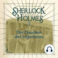 Sherlock Holmes, Der Daumen des Ingenieurs