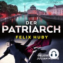 Der Patriarch: Peter Heilands erster Fall