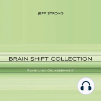 Brain Shift Collection - Ruhe und Gelassenheit