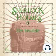 Sherlock Holmes, Der Invalide