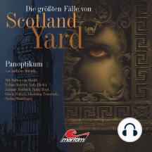 Die größten Fälle von Scotland Yard, Folge 12: Panoptikum