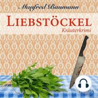 Liebstöckel - Kräuterkrimi