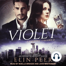 Violet: Clashing Colors, Book 2