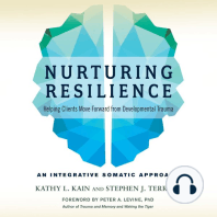 Nurturing Resilience: Helping Clients Move Forward from Developmental Trauma‒An Integrative Somatic Approach