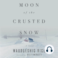 Moon of the Crusted Snow: A Novel