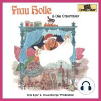 Gebrüder Grimm, Frau Holle / Die Sterntaler