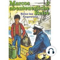 Marcos abenteuerliche Reise, Folge 3
